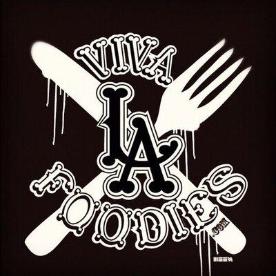 Viva LA Foodies